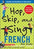 Hop, Skip and Sing: French for kids