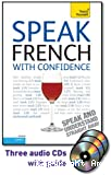 Speak French with Confidence. Level 2