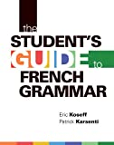The Student's Guide to French Grammar