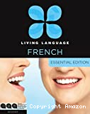 Living Language French Essential. Beginner