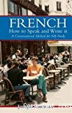 French: How to speak and write it
