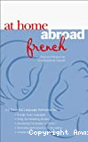 At home abroad French : practical phrases for conversation