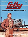 Colby T3. Bombardier pour Mexico