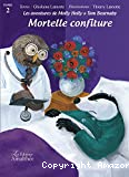 Les aventures de Molly Holly et Tom Bearnaby. Tome 2, Mortelle confiture