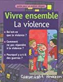 Vivre ensemble: La violence