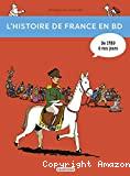 L'Histoire de la France en BD. T3. De 1789 à nos jours!