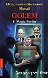 Golem T1 : magic berber