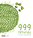999 têtards