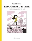 Les cahiers d'Esther. Histoires de mes 12 ans. T.3