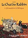 Le Chat du Rabbin 5. Jérusalem d'Afrique