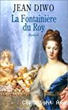 La fontainière du Roy