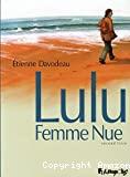 Lulu femme nue - second livre. T2
