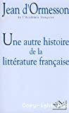 Une autre histoire de la littérature française. 1
