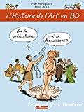 L'histoire de l'Art en BD. T.1, De la préhistoire à la renaissance.