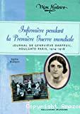 Infirmière pendant la Première Guerre mondiale : Journal de Geneviève Darfeuil, Houlgate-Paris, juillet 1914- novembre 1918