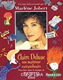 Claire Delune: une maîtresse extraordinaire