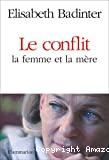 Le Conflit : La femme et la mere