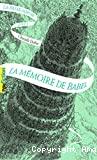 La passe-miroir. Tome 3, La Mémoire de Babel