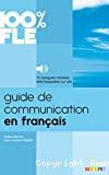 100% FLE. Guide de communication en français