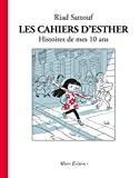Les Cahiers d'Esther. Histoires de mes 10 ans. T.1