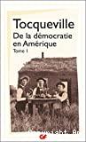 De la Démocratie en Amérique - T1