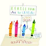 Rébellion chez les crayons