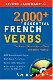 2,000+ essential French verbs : learn the forms, master the tenses, and speak more fluently!