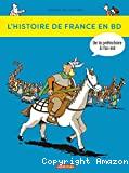 L'histoire de la France en BD. T1. De la préhistoire à la gaule celtique